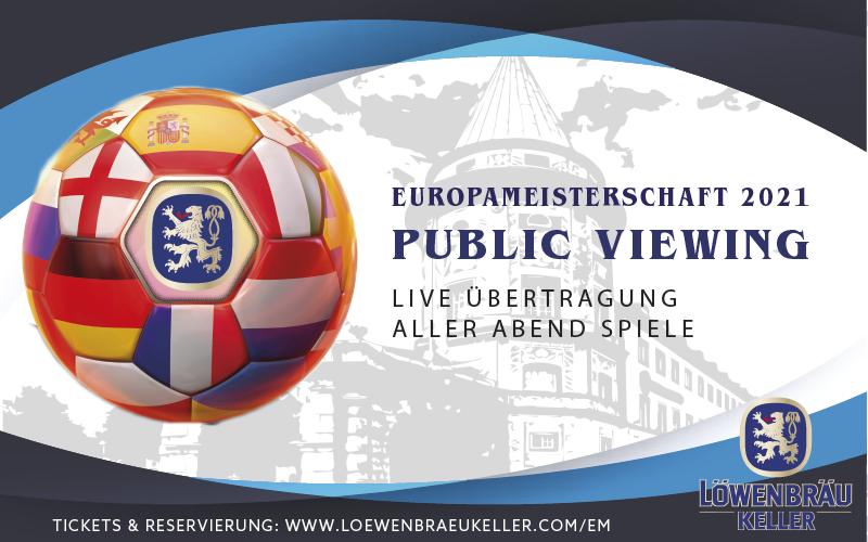 Europameisterschaft_2021_Löwenbräukeller_München_Großes_Public Viewing